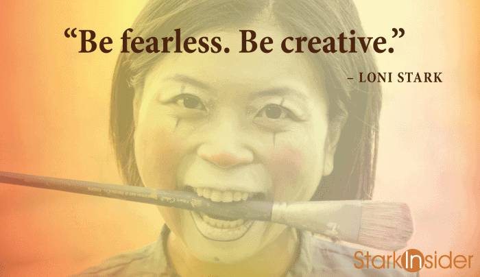 "Loni Stark: ""Be fearless. Be creative."""