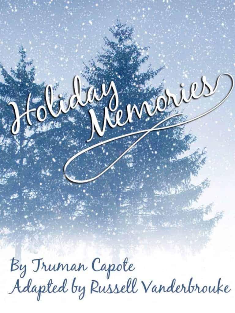 Holiday Memories, Coastal Repertory Theatre