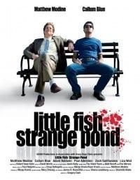 Little Fish, Strange Pond movie
