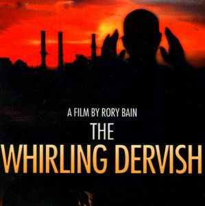 World Premiere: The Whirling Devish by Rory Bain at the Cinequest Film Festival