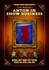 Anton in Show Business, Dragon Theatre Productions Company