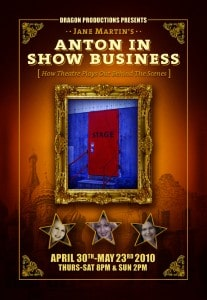 Anton in Show Business, Dragon Productions Theatre Company