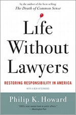 Life Without Lawyers, Restoring Responsibility in America