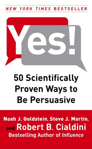 Yes 50 Scientifically Proven Ways Persuasive