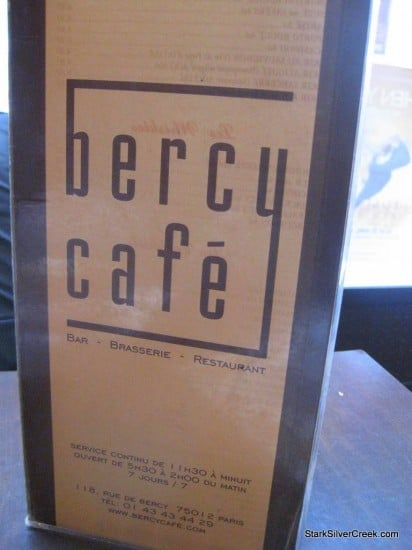 Bercy Cafe in Paris. Mais Oui!
