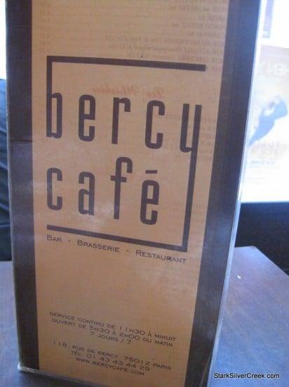 Bercy Cafe in Paris. Mais Oui!