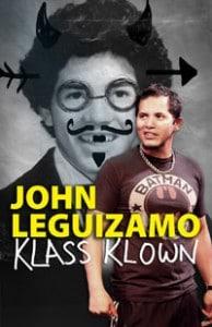 John Leguizamo Klass Klown Berkeley Rep