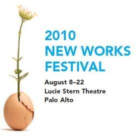 2010 New Works Festival, TheatreWorks, Palo Alto