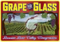 Grape to Glass Russian River Valley