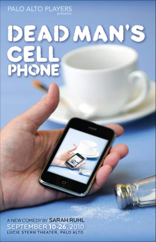 Dead Man's Cell Phone, Palo Alto Players