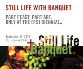Still Life + Banquet, 01SJ Biennial