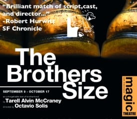 The Brothers Size - Magic Theatre - San Francisco