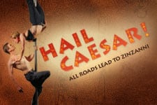Hail Caesar! Teatro Zinzanni