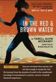 In the Red & Brown Water - Marin Theatre Company