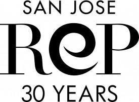 San Jose Rep 30 Years