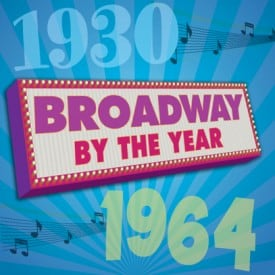 Broadway by the Year