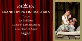 San Francisco Opera's La Bohème, Tosca, Lucia di Lammermoor and The Elixir of Love Come to Sundance Kabuki Cinemas, January-May 2011