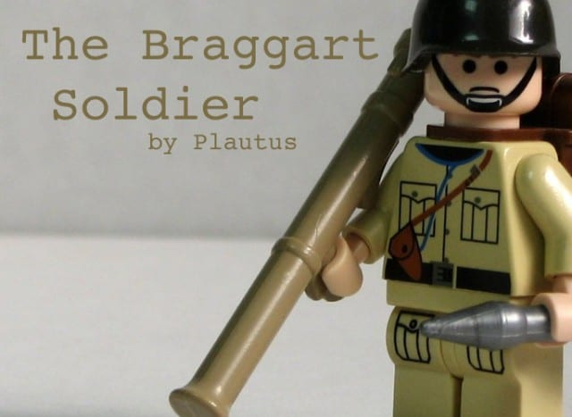 The Braggart Soldier