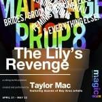 The Lily's Revenge - Magic Theatre