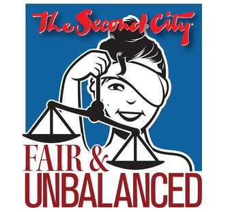 The Second City Fair & Unbalanced