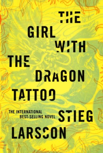 The Girl with the Dragon Tattoo The first time I came across the title,