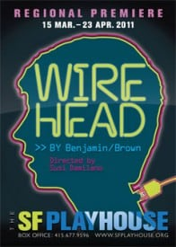 Wirehead - SF Playhouse