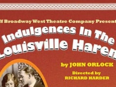 Indulgences in the Louisville Harem - Off Broadway West Theatre