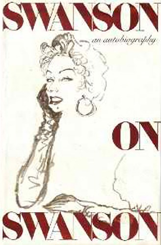 Up for Bid at 42nd Street Moon's Auction: Autographed Copy of Gloria Swanson's Autobiography