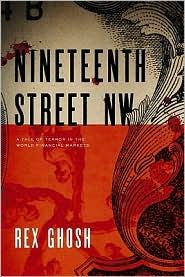 Nineteenth Street NW - A Tale of Terror in the World Financial Markets