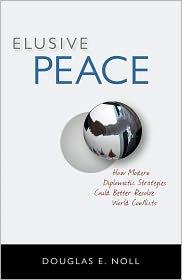 Elusive Peace by Douglas Noll