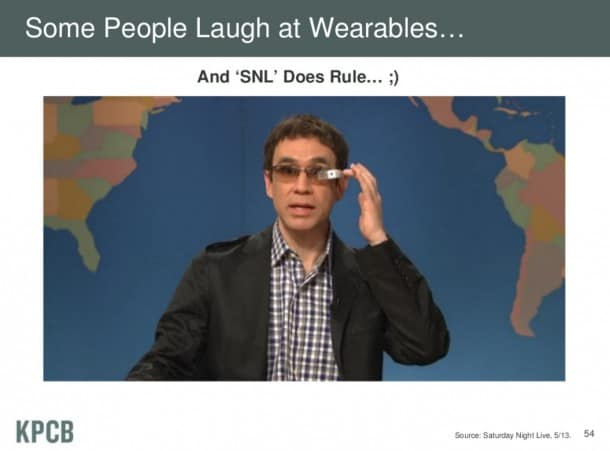 Some people laugh at wearables... but they also laughed at the PC too.