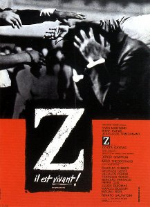 """Poster of the legendary movie Z by Costa-Gavras, about the political assassination of Gregoris Lambrakis. """"He is alive!"""" can be seen in the poster caption under the large Z, written in French, referring to the popular Greek protest slogan """"Ζει"""" meaning """"he (Lambrakis) lives""""."""