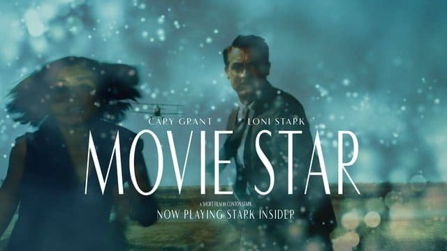 Loni Stark and Cary Grant in Movie Star - a short film by Clinton Stark