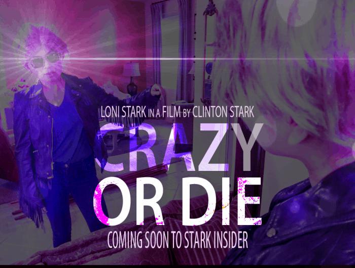 Crazy or Die short film featuring Loni Stark