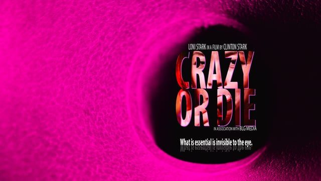 Crazy or Die short film by Clinton and Loni Stark
