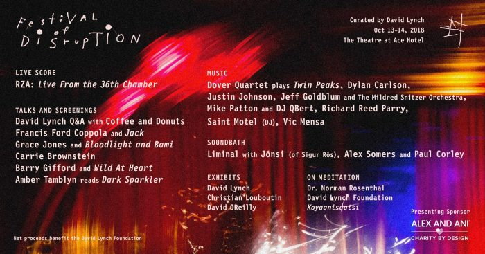 David Lynch - Festival of Disruption Lineup and Schedule