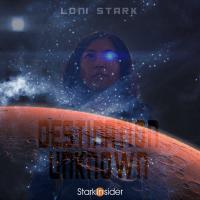 Loni Stark Destination Unknown - Stark Insider