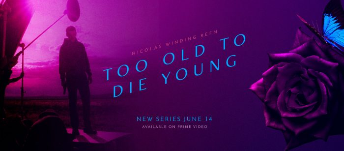 Too Old to Die Young trailer Nicolas Winding Refn