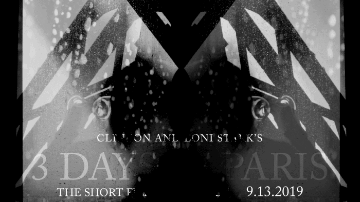 3 Days in Paris - The Short Film Experience by Clinton and Loni Stark
