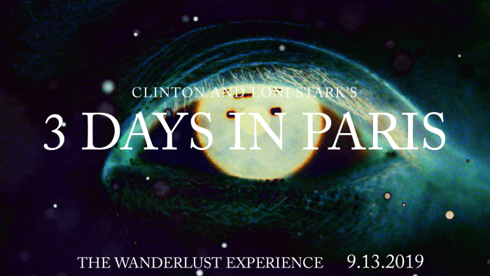 3 Days in Paris Countdown 4 - The Wanderlust Experience by Clinton and Loni Stark