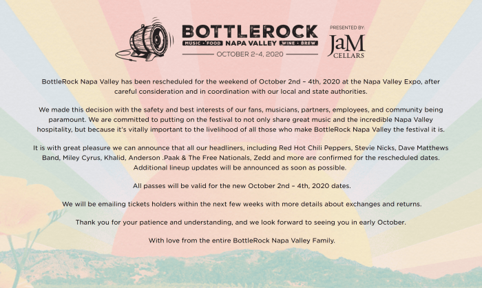 BottleRock Napa Valley has been rescheduled for the weekend of October 2nd – 4th, 2020 at the Napa Valley Expo, after careful consideration and in coordination with our local and state authorities.